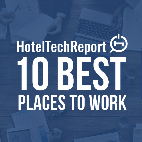 Hotel Tech Report 10 Best Places to Work