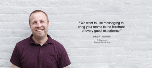 Director of Customer Partnerships Quote about guest experiences